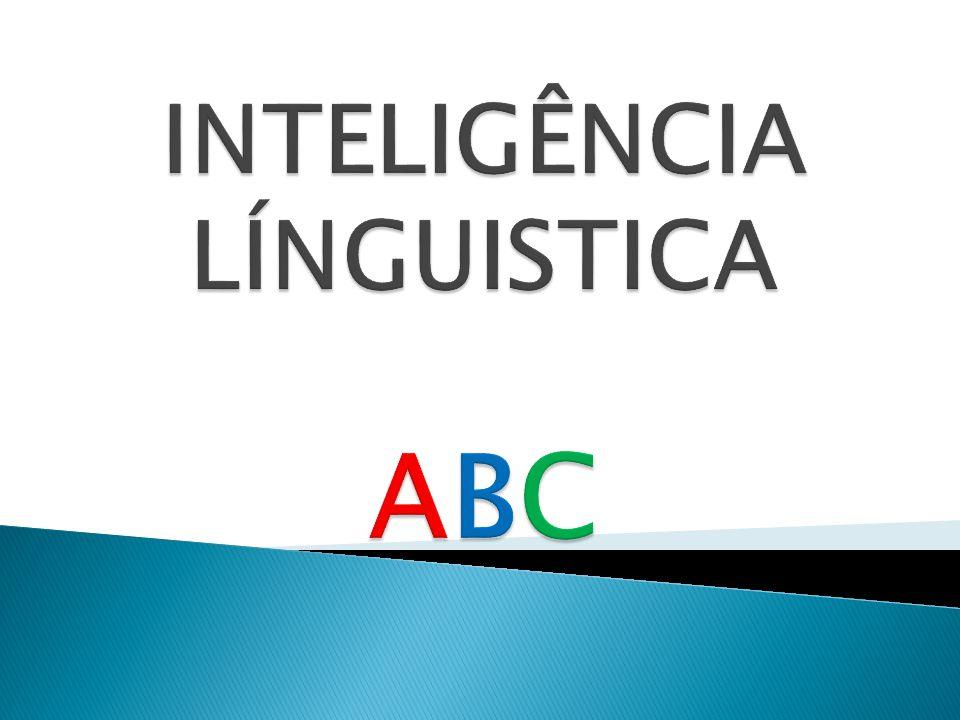 INTELIGÊNCIA LÍNGUISTICA ABC