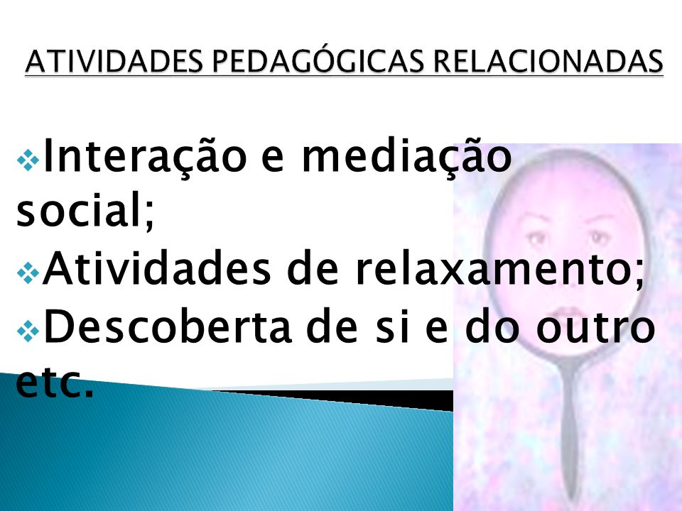 ATIVIDADES PEDAGÓGICAS RELACIONADAS