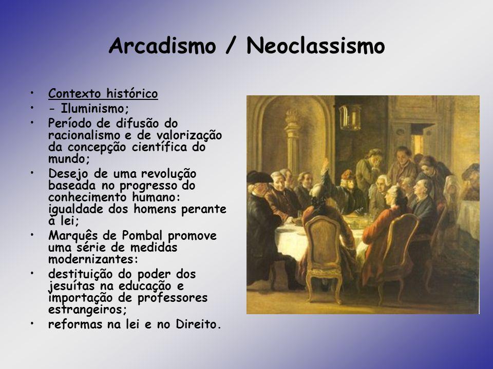 Arcadismo / Neoclassismo