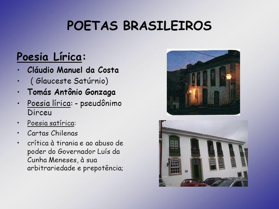 POETAS BRASILEIROS Poesia Lírica: Cláudio Manuel da Costa