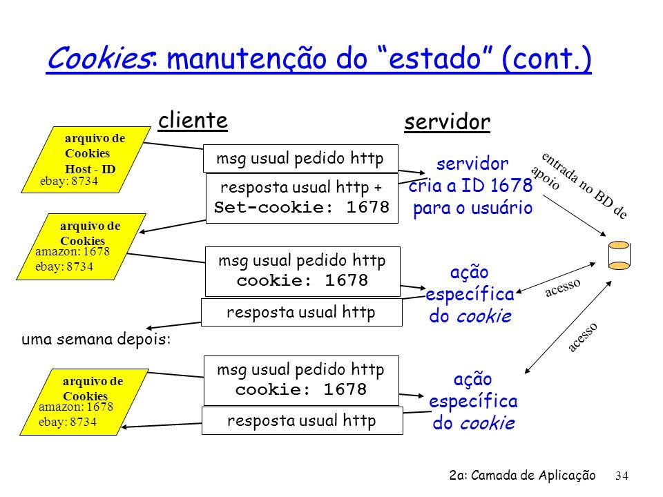 Cookies: manutenção do estado (cont.)