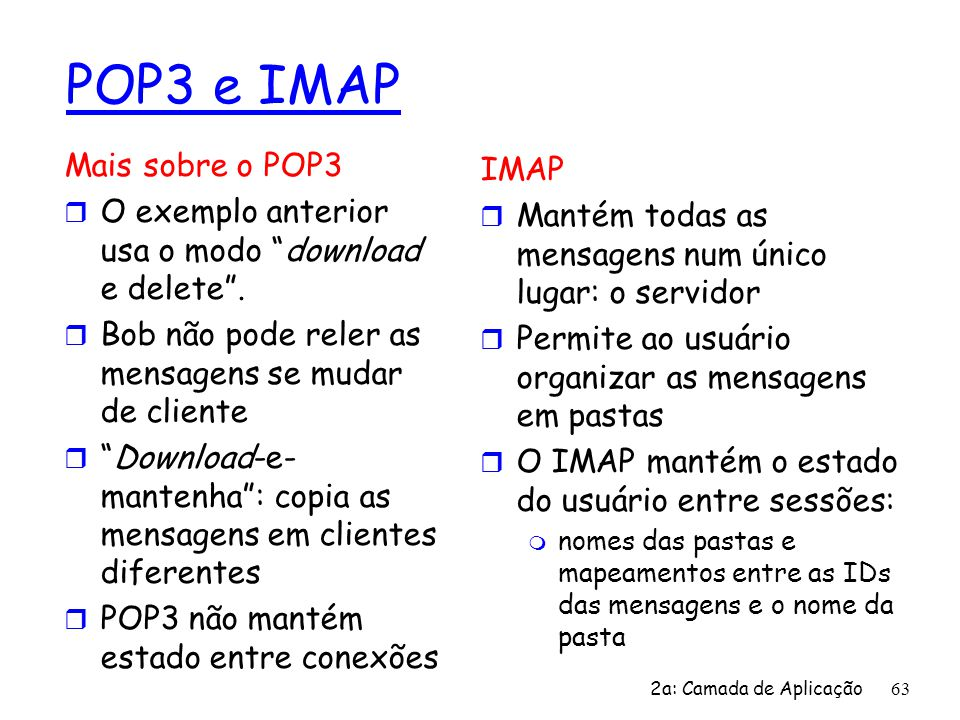 POP3 e IMAP Mais sobre o POP3 IMAP