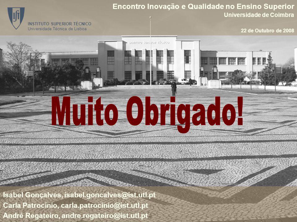 Encontro Inovação e Qualidade no Ensino Superior Universidade de Coimbra 22 de Outubro de 2008