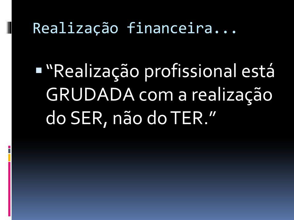 Realização financeira...