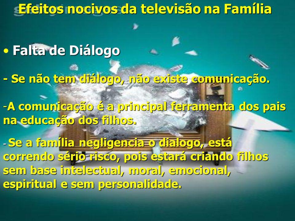 Efeitos nocivos da televisão na Família