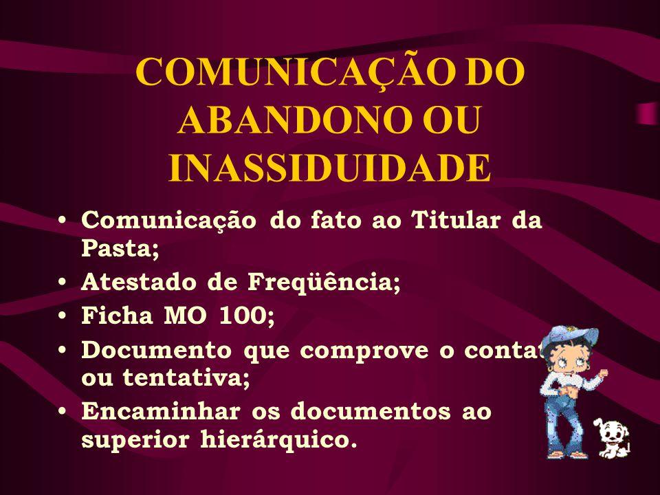 COMUNICAÇÃO DO ABANDONO OU INASSIDUIDADE