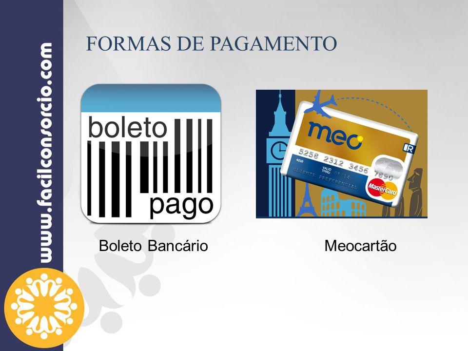FORMAS DE PAGAMENTO Boleto Bancário Meocartão