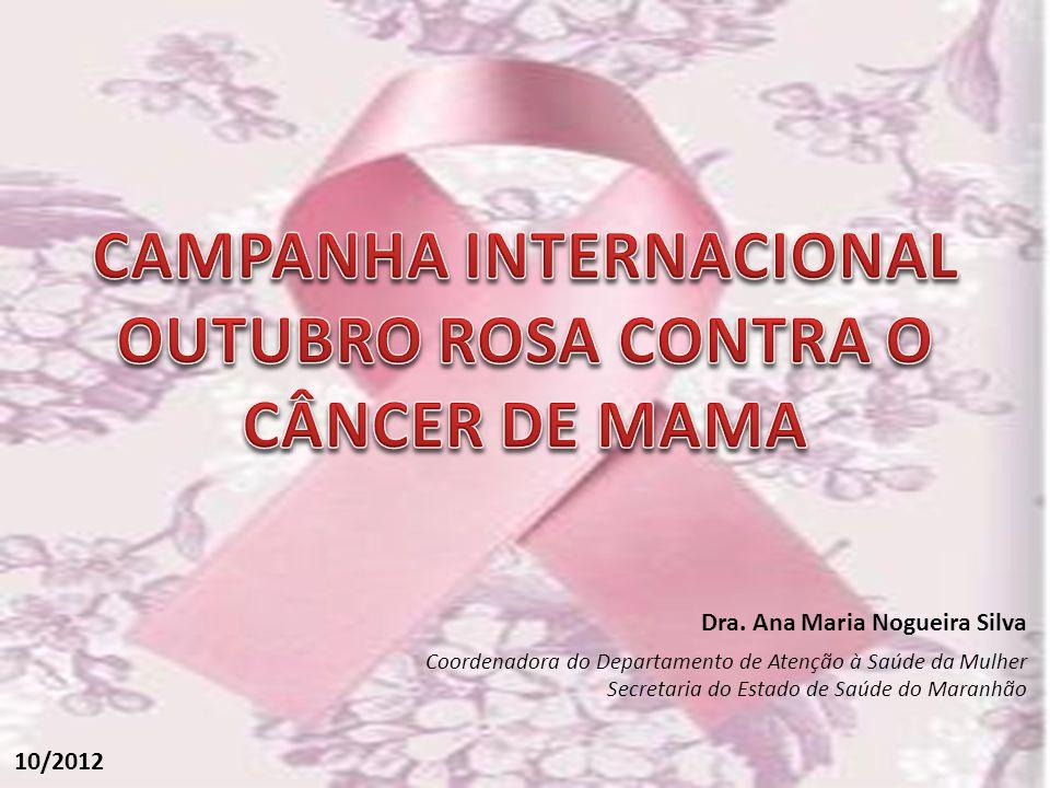 CAMPANHA INTERNACIONAL OUTUBRO ROSA CONTRA O CÂNCER DE MAMA