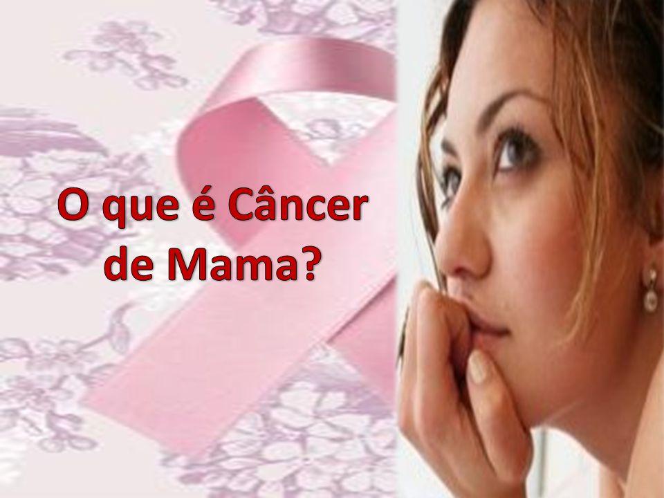 O que é Câncer de Mama