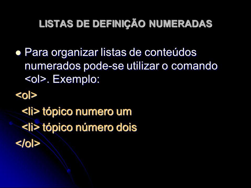 LISTAS DE DEFINIÇÃO NUMERADAS