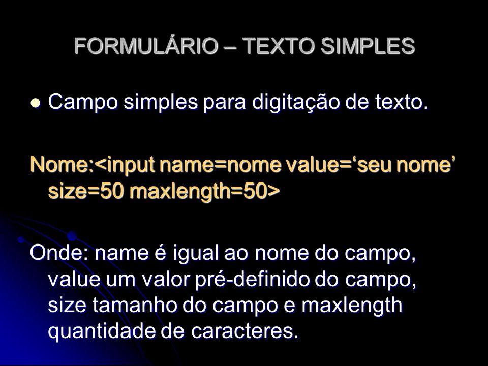 FORMULÁRIO – TEXTO SIMPLES