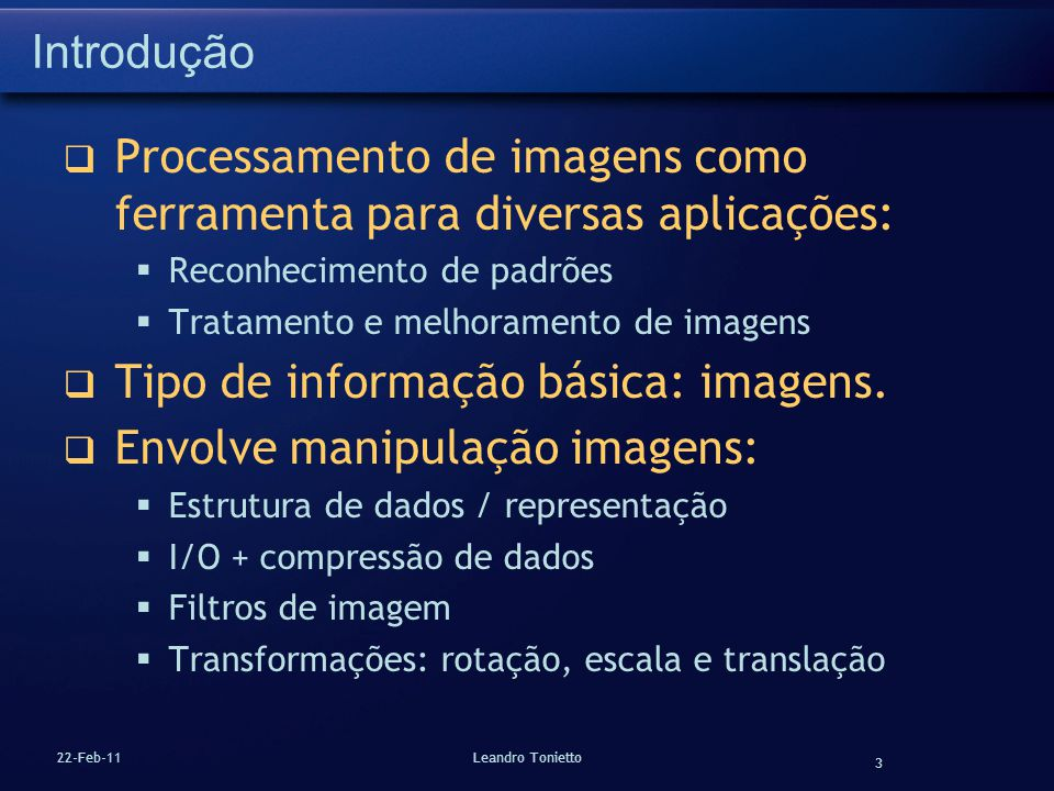Processamento de imagens como ferramenta para diversas aplicações:
