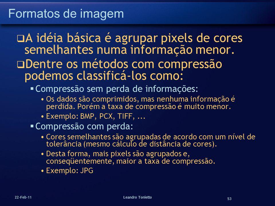 Dentre os métodos com compressão podemos classificá-los como: