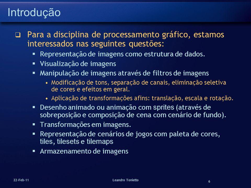 Introdução Para a disciplina de processamento gráfico, estamos interessados nas seguintes questões:
