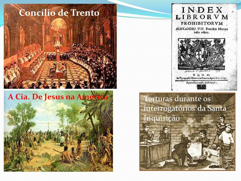 Concílio de Trento A Cia. De Jesus na América