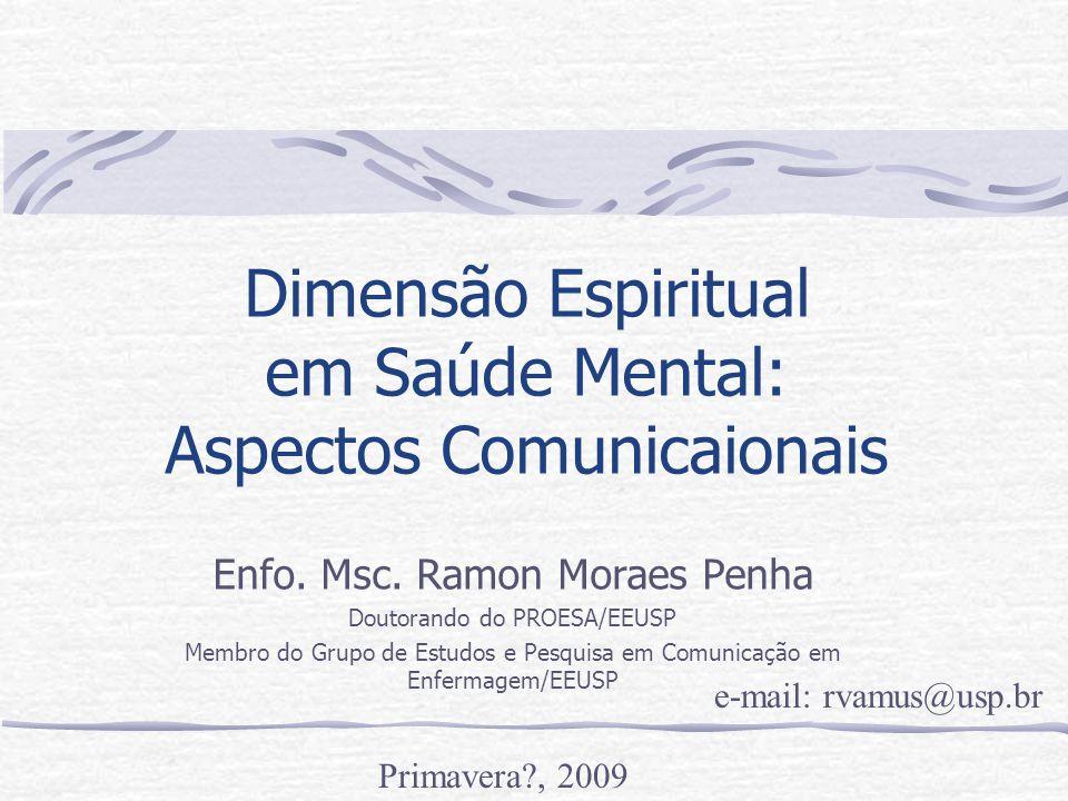 Dimensão Espiritual em Saúde Mental: Aspectos Comunicaionais