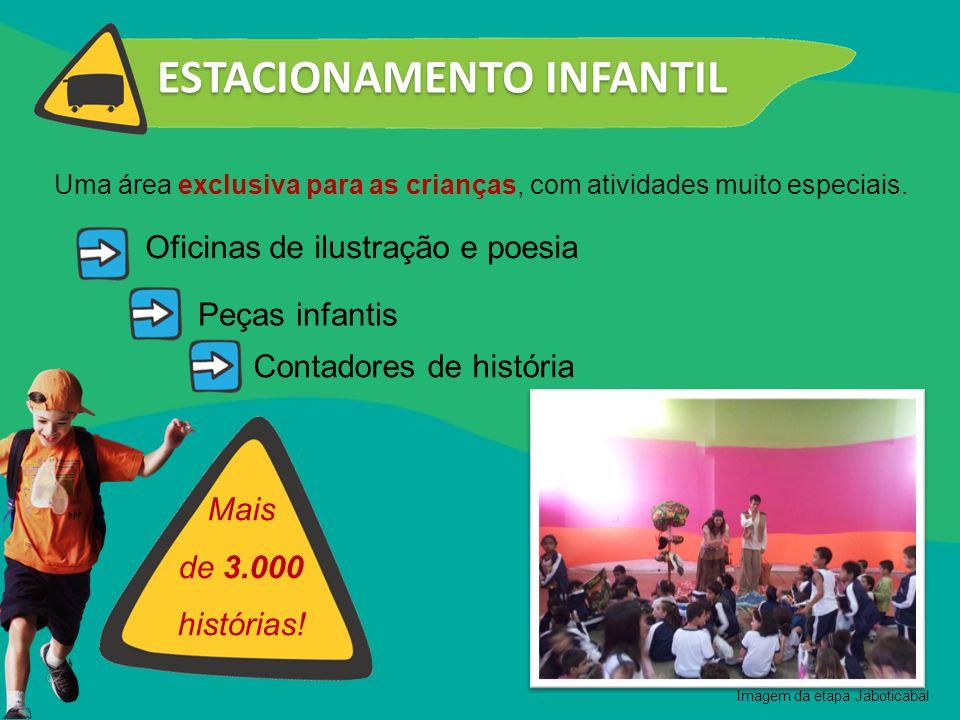 Uma área exclusiva para as crianças, com atividades muito especiais.
