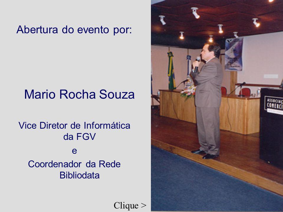 Mario Rocha Souza Abertura do evento por: