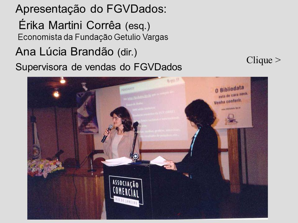 Apresentação do FGVDados: Érika Martini Corrêa (esq.)