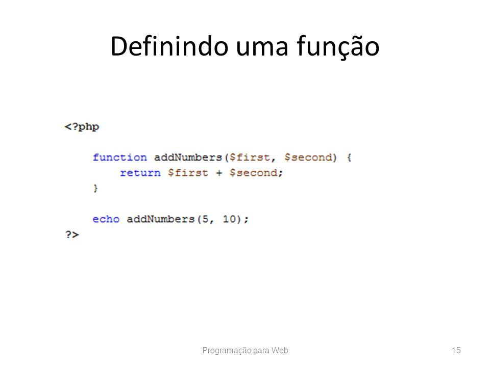 Definindo uma função Programação para Web
