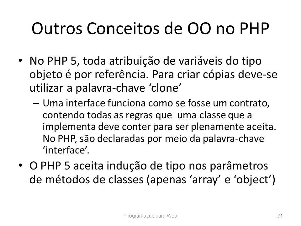 Outros Conceitos de OO no PHP