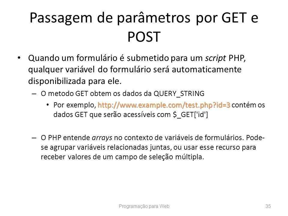 Passagem de parâmetros por GET e POST