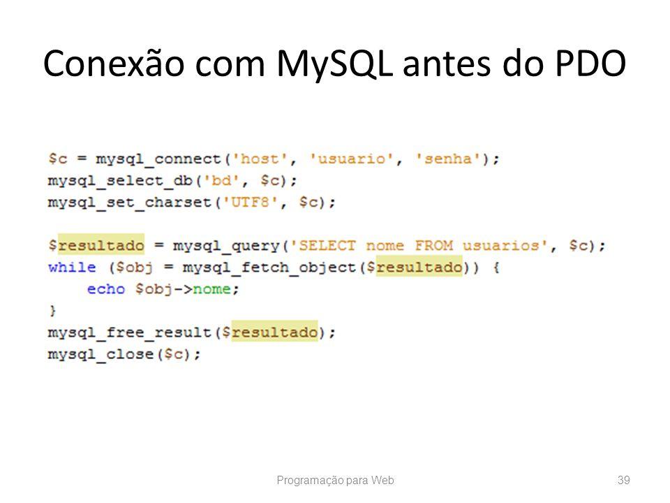 Conexão com MySQL antes do PDO