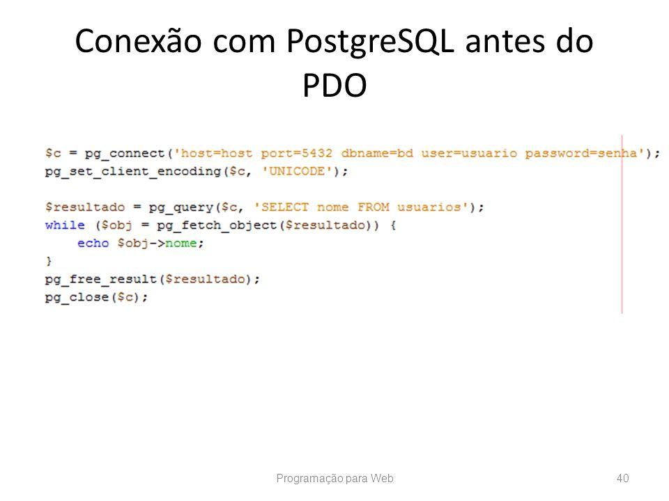 Conexão com PostgreSQL antes do PDO