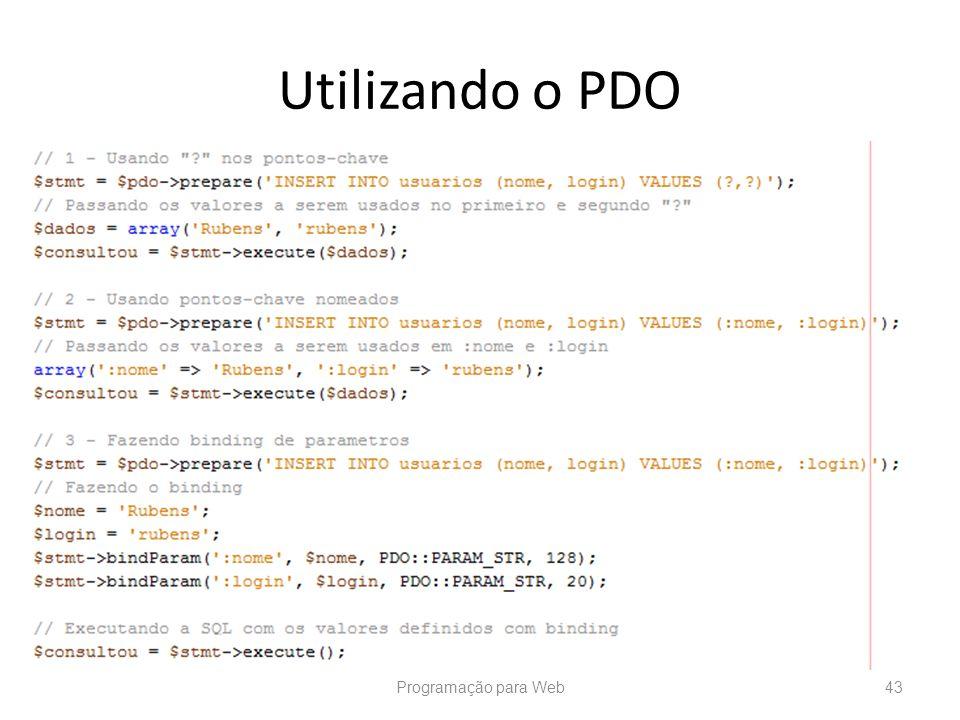 Utilizando o PDO Programação para Web