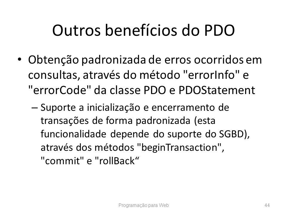Outros benefícios do PDO