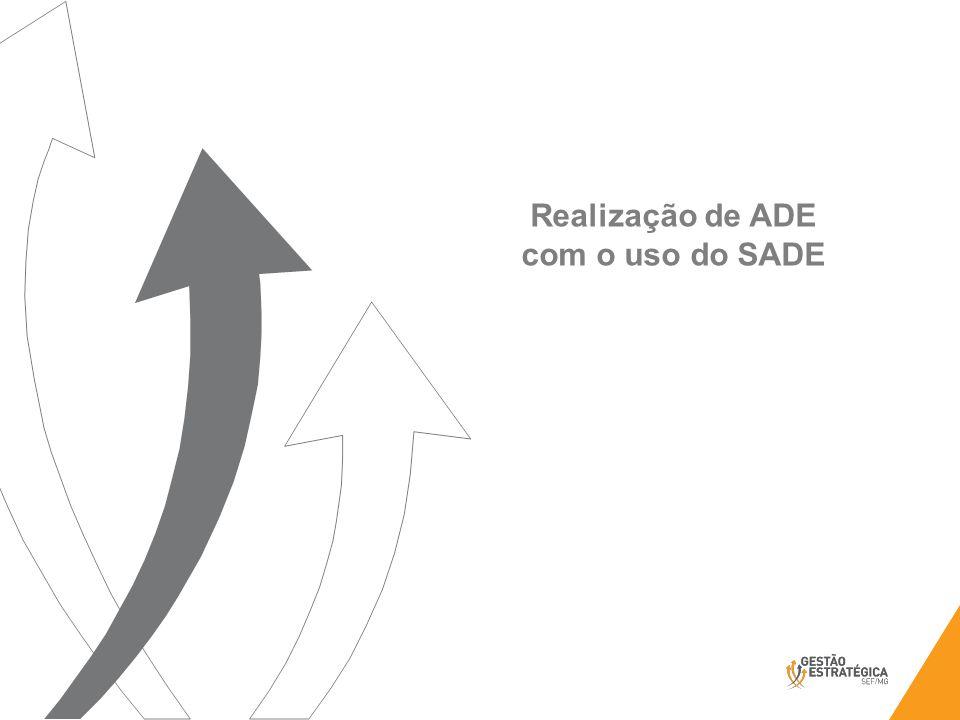 Realização de ADE com o uso do SADE