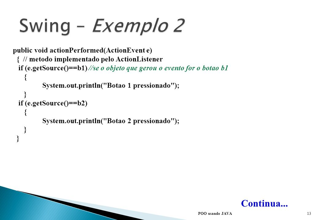 Swing – Exemplo 2 Continua...