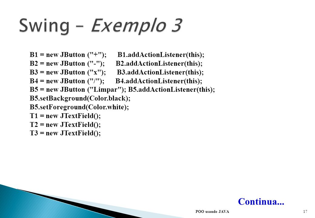 Swing – Exemplo 3 Continua...