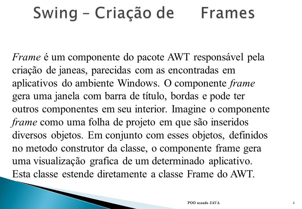 Swing – Criação de Frames