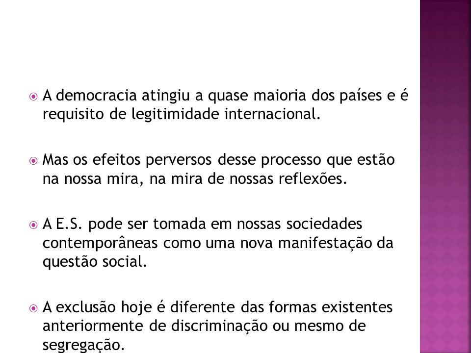 A democracia atingiu a quase maioria dos países e é requisito de legitimidade internacional.