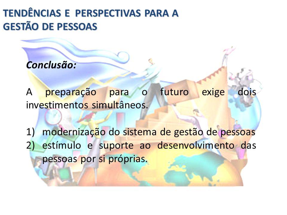TENDÊNCIAS E PERSPECTIVAS PARA A GESTÃO DE PESSOAS