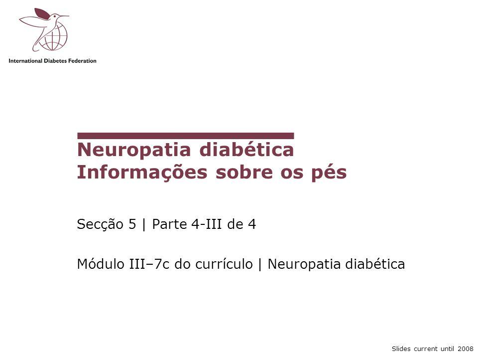 Neuropatia diabética Informações sobre os pés
