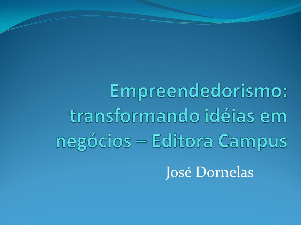 Empreendedorismo: transformando idéias em negócios – Editora Campus