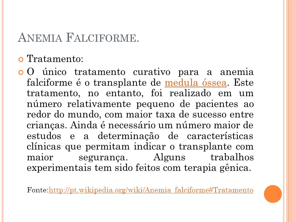 Anemia Falciforme. Tratamento:
