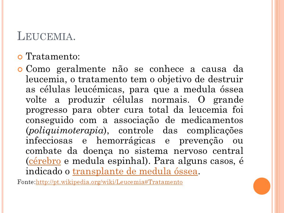 Leucemia. Tratamento: