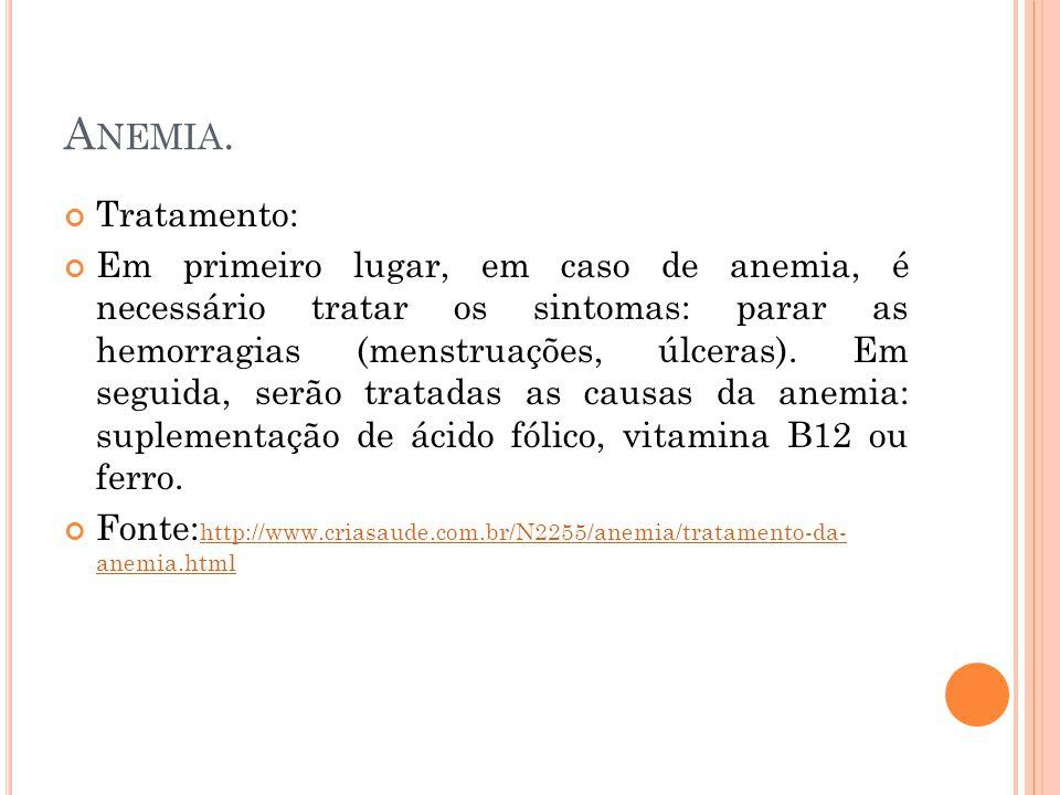Anemia. Tratamento: