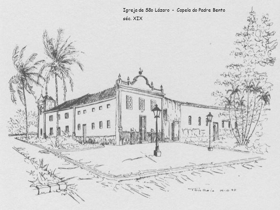Igreja de São Lázaro - Capela do Padre Bento