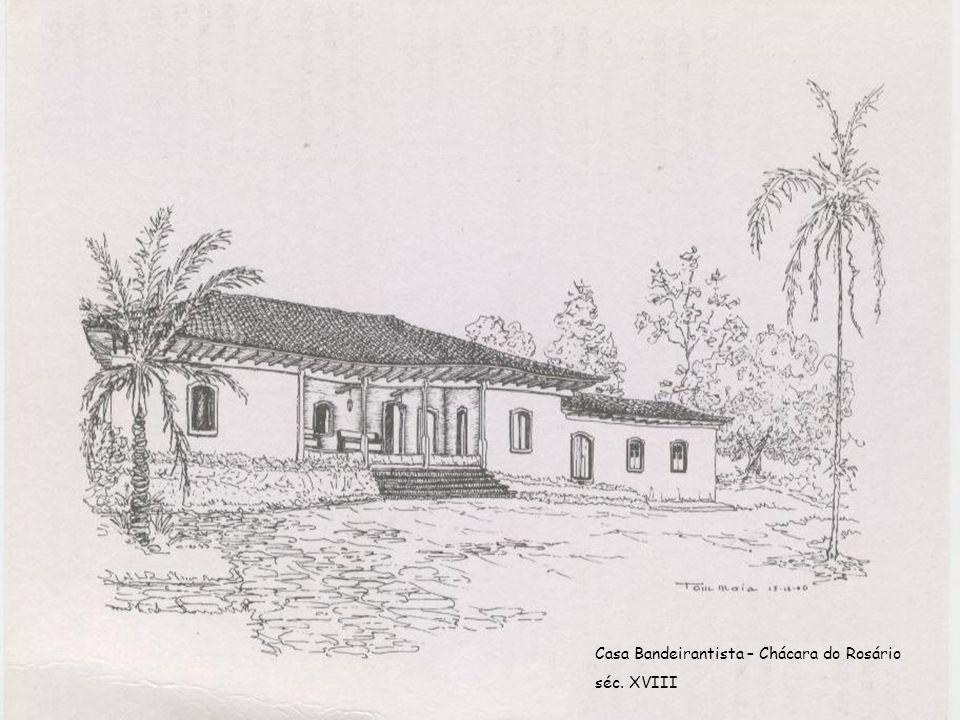 Casa Bandeirantista – Chácara do Rosário