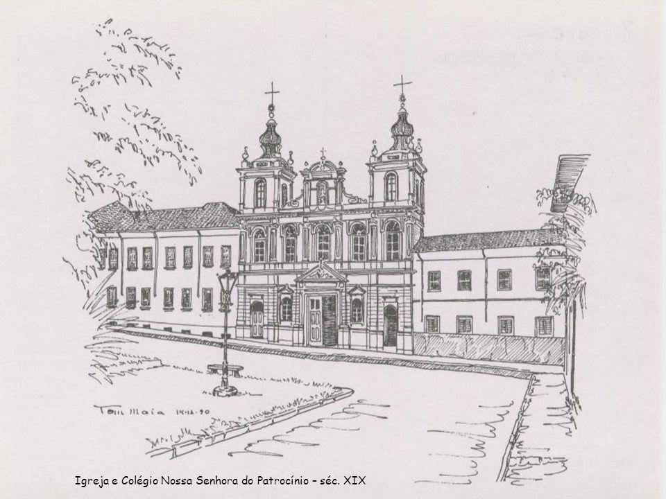 Igreja e Colégio Nossa Senhora do Patrocínio – séc. XIX