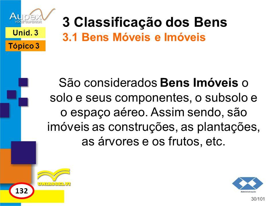 3 Classificação dos Bens 3.1 Bens Móveis e Imóveis