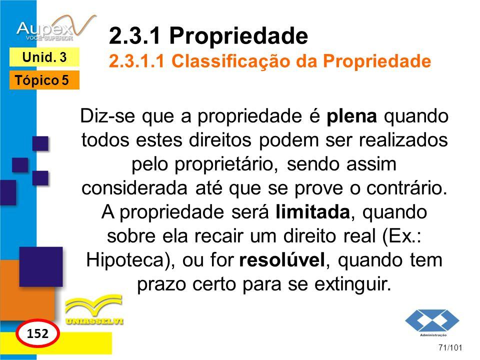 2.3.1 Propriedade 2.3.1.1 Classificação da Propriedade
