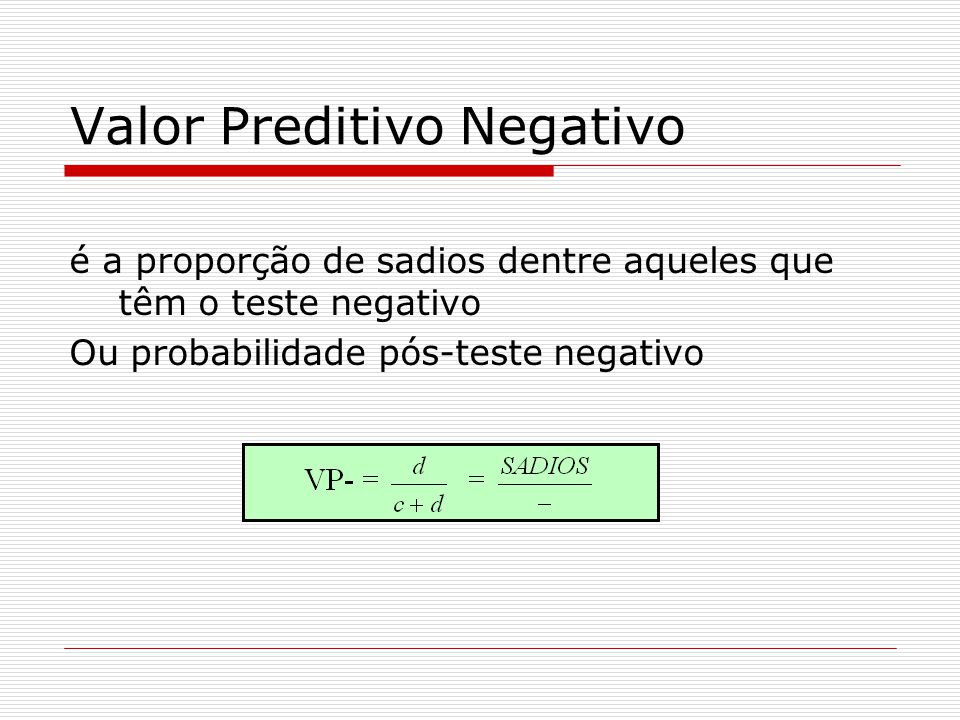 Valor Preditivo Negativo