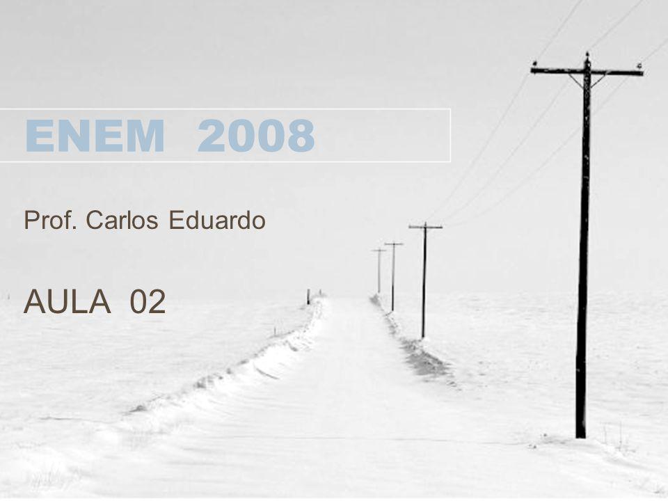 Prof. Carlos Eduardo AULA 02