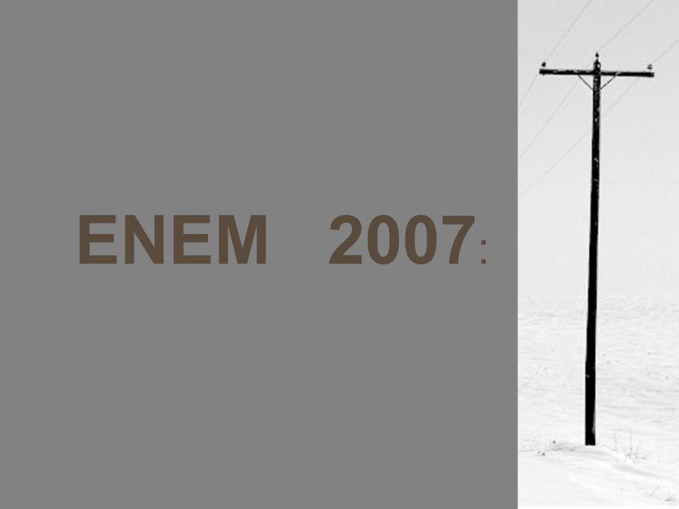 ENEM 2007: