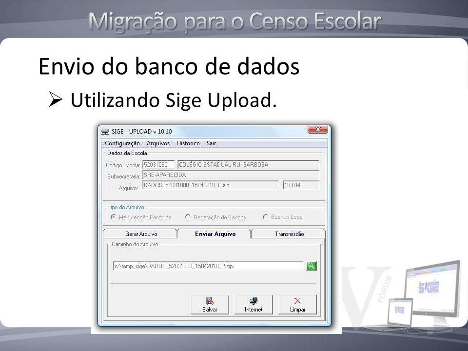 Envio do banco de dados Utilizando Sige Upload.